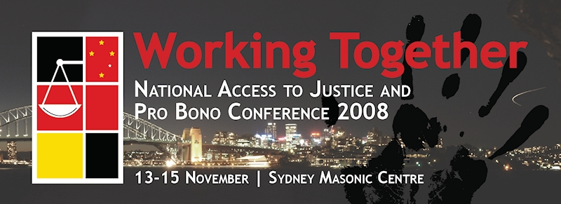 National Access to Justice & Pro Bono Conference 2008