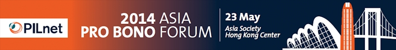 PILNet Asia Pro Bono Forum 2014