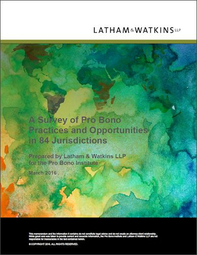 Survey of Pro Bono Practices and Opportunities (now) in 84 Jurisdictions